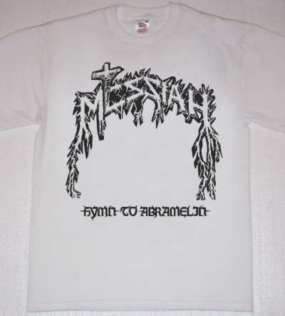 MESSIAH HYMN TO ABRAMELIN NEW WHITE T-SHIRT