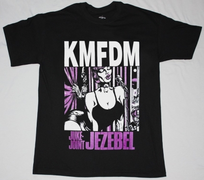 KMFDM JUKE JOINT JEZEBEL NEW BLACK T-SHIRT