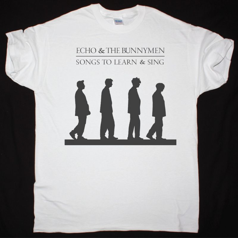 ECHO AND THE BUNNYMEN SONGS TO LEARN & SING NEW WHITE T SHIRT