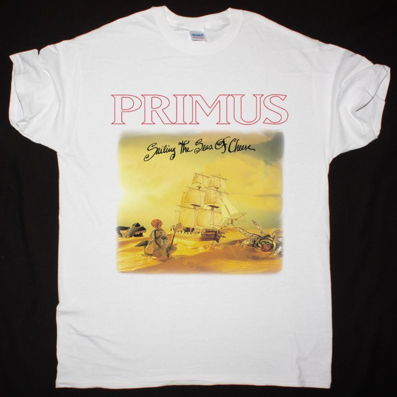 PRIMUS SAILING THE SEAS OF CHEESE NEW WHITE T-SHIRT