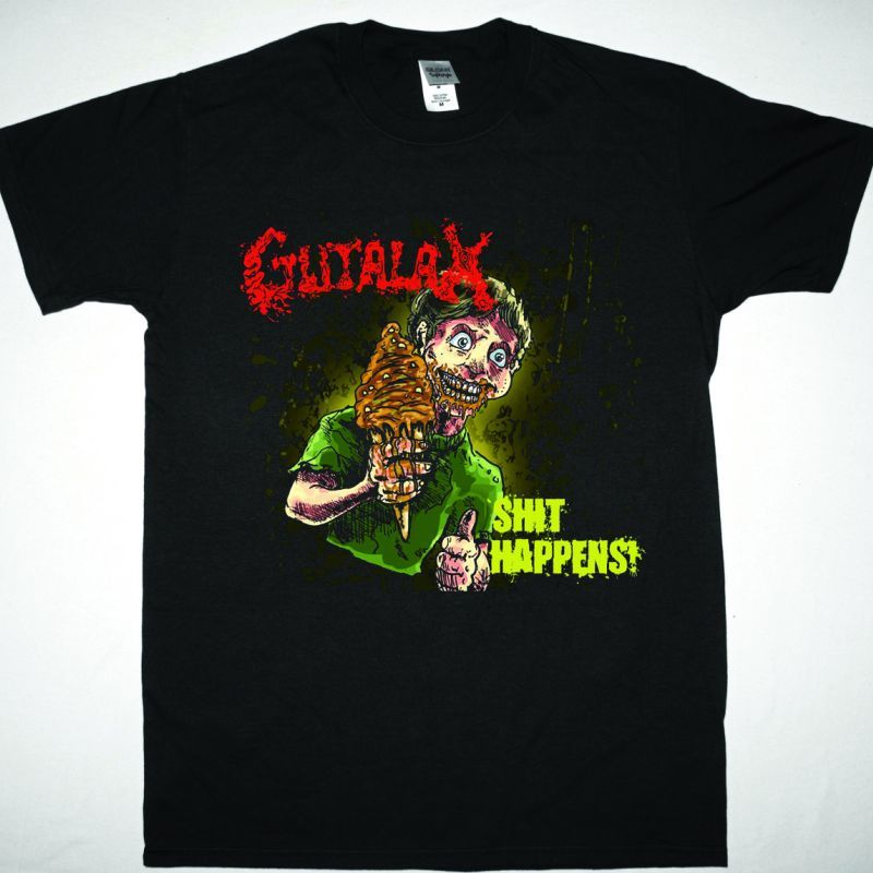 GUTALAX  SHIT HAPPENS! NEW BLACK T-SHIRT