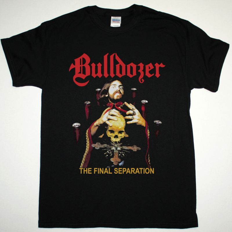 BULLDOZER THE FINAL SEPARATION 1986 NEW BLACK T-SHIRT