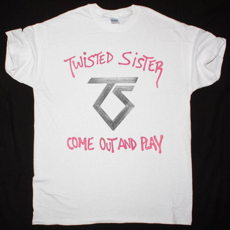 TWISTED SISTER COME OUT AND PLAY NEW WHITE T SHIRT