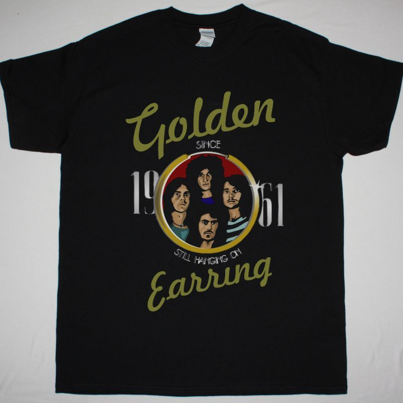 GOLDEN EARRING STILL HANGING ON NEW BLACK T SHIRT