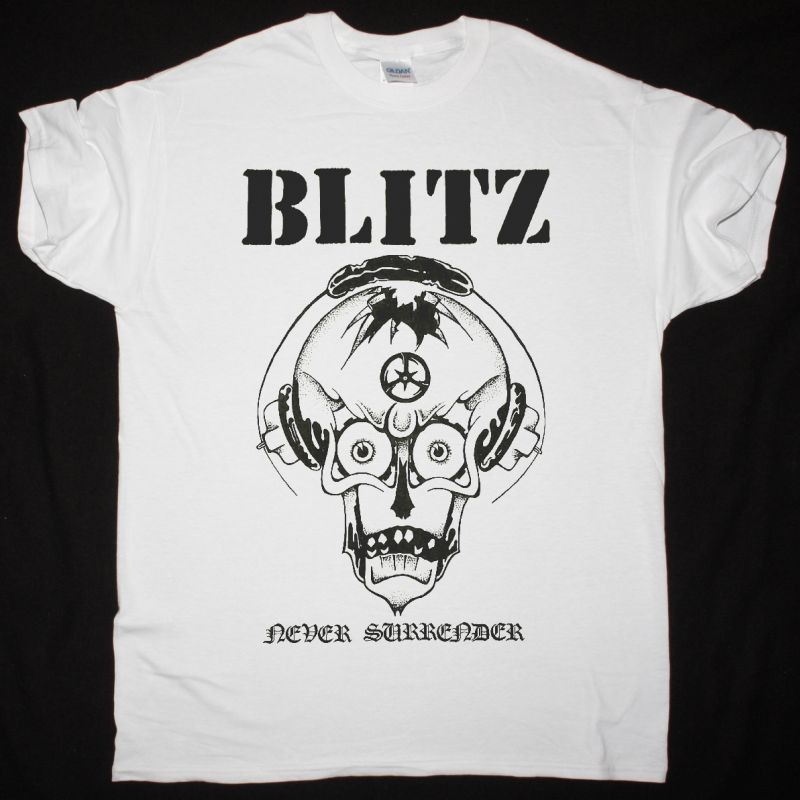 BLITZ NEVER SURRENDER NEW WHITE T SHIRT