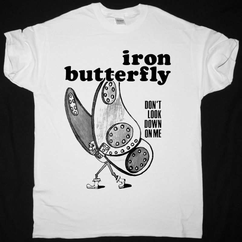 IRON BUTTERFLY DON'T LOOK DOWN ON ME NEW WHITE T-SHIRT
