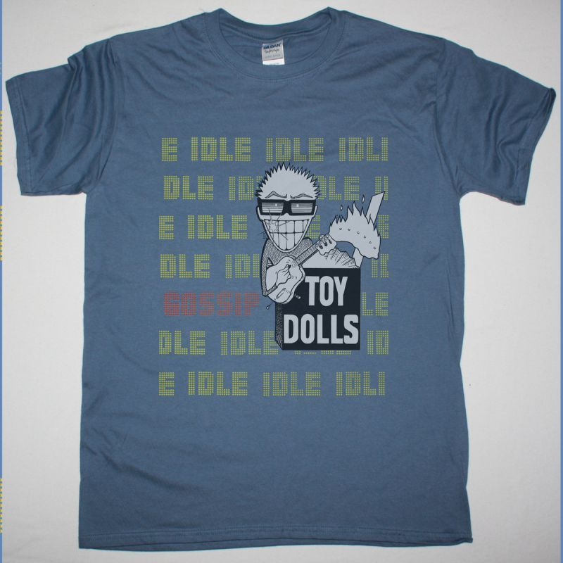 THE TOY DOLLS IDLE GOSSIP NEW INDIGO BLUE T-SHIRT