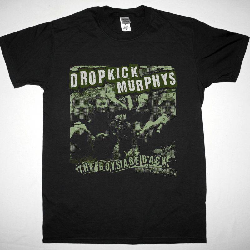 DROPKICK MURPHYS THE BOYS ARE BACK NEW BLACK T SHIRT
