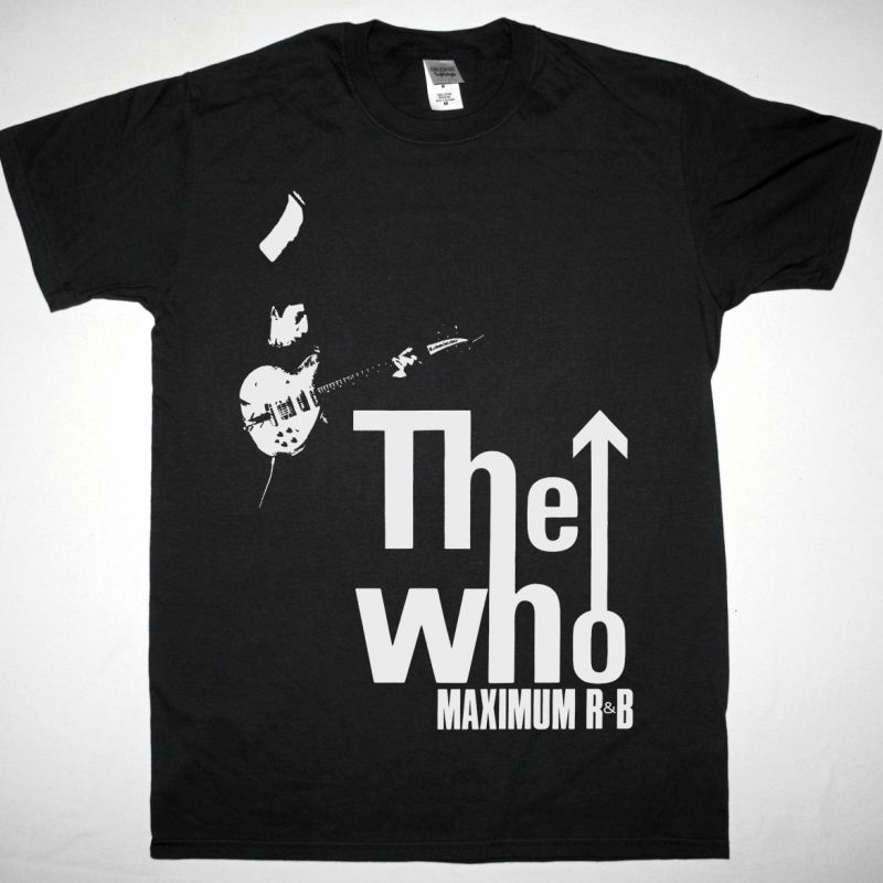 THE WHO MAXIMUM R&B NEW BLACK T SHIRT
