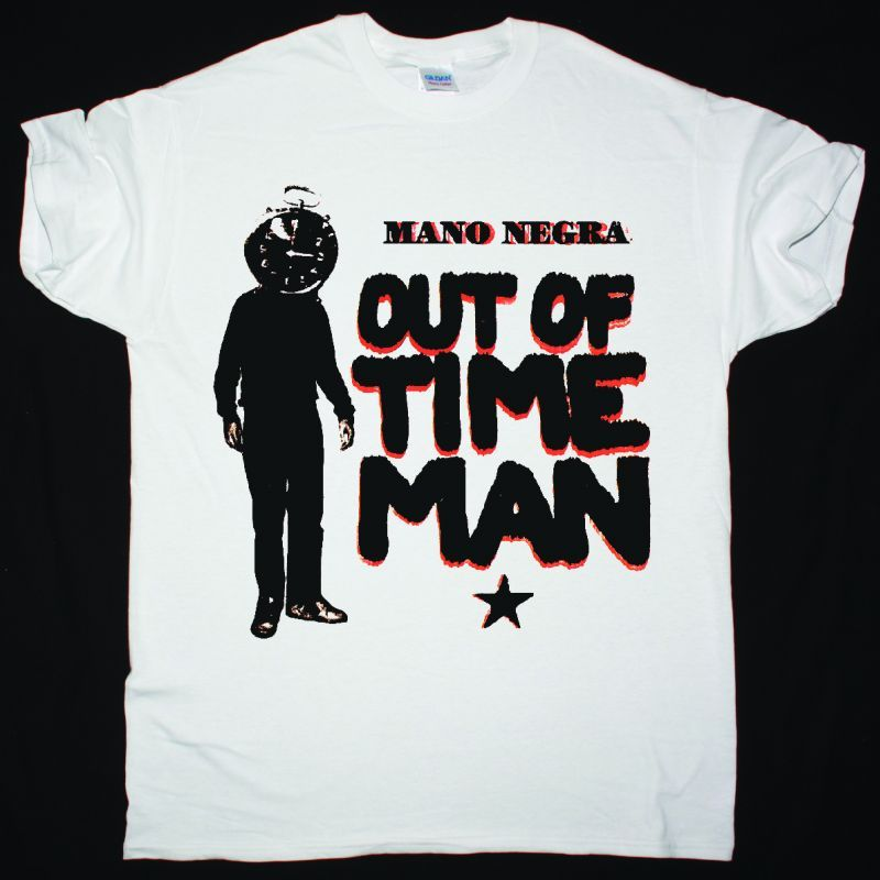 MANO NEGRA OUT OF TIME MAN NEW WHITE T-SHIRT