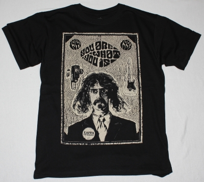 FRANK ZAPPA YOU ARE WHAT YOU IS NEW BLACK T-SHIRT