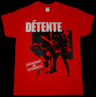 DETENTE RECOGNIZE NO AUTHORITY NEW RED T-SHIRT