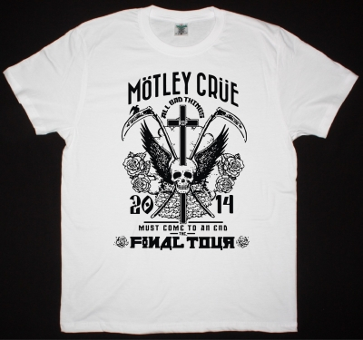 MOTLEY CRUE ALL BAD THINGS COME TO AN END NEW WHITE T-SHIRT