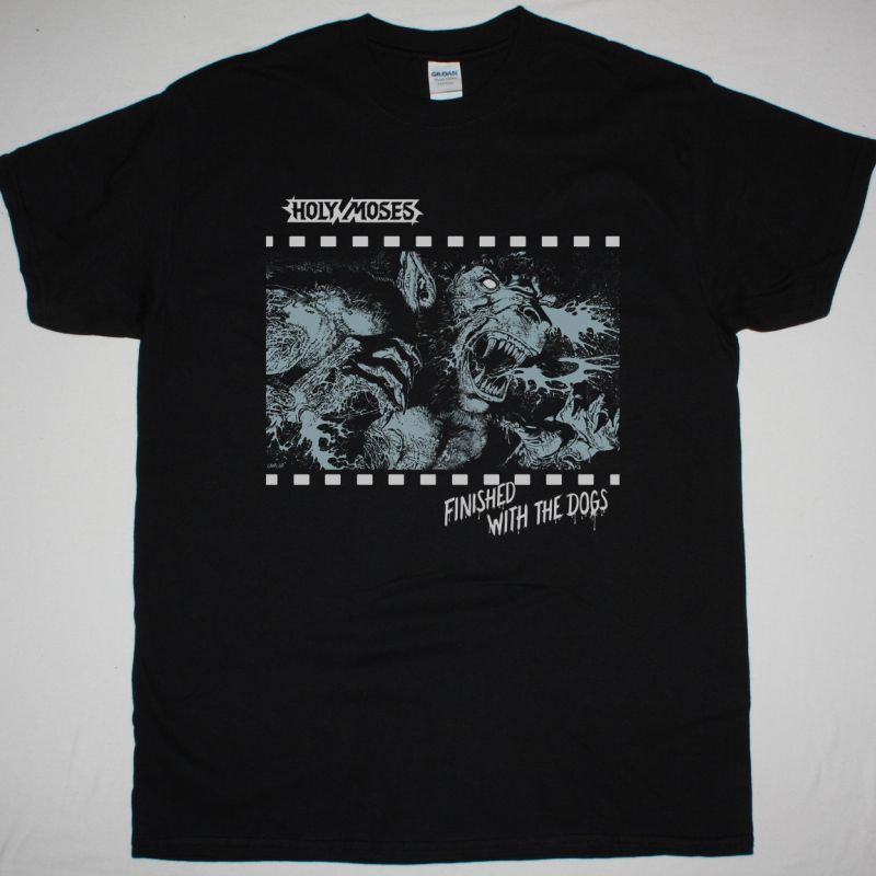 HOLY MOSES FINISHED WITH THE DOGS 1987 NEW BLACK T-SHIRT