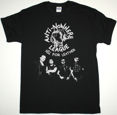 ANTI NOWHERE LEAGUE HELL FOR LEATHER NEW BLACK T-SHIRT