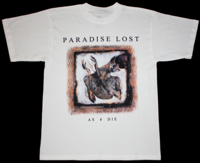 PARADISE LOST'92 AS I DIE NEW WHITE T-SHIRT