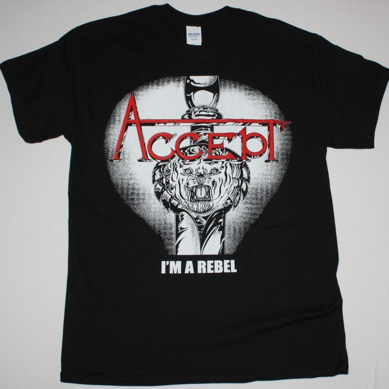 ACCEPT I'M A REBEL NEW BLACK T-SHIRT