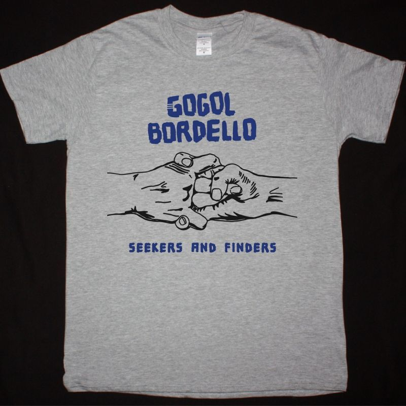 GOGOL BORDELLO SEEKERS AND FINDERS NEW SPORT GREY T-SHIRT