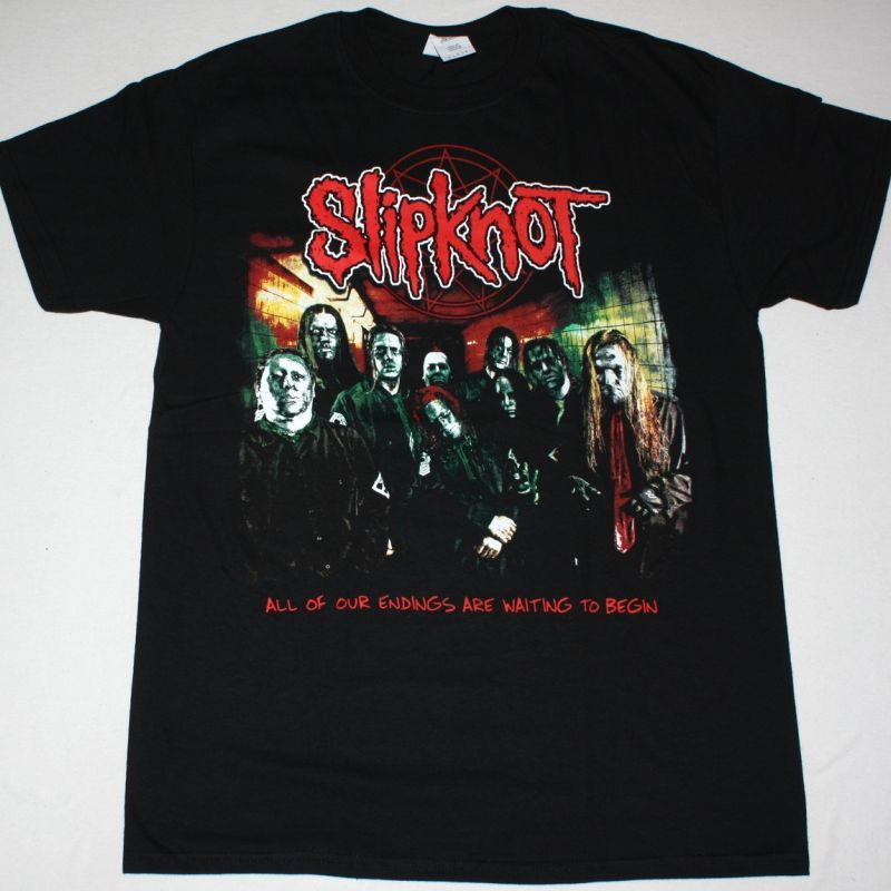 SLIPKNOT ALL OF OUR ENDINGS ARE WAITING TO BEGIN NEW BLACK T-SHIRT