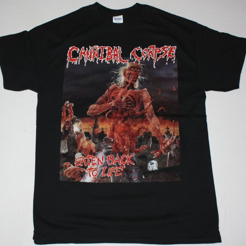 CANNIBAL CORPSE EATEN BACK TO LIFE NEW BLACK T SHIRT