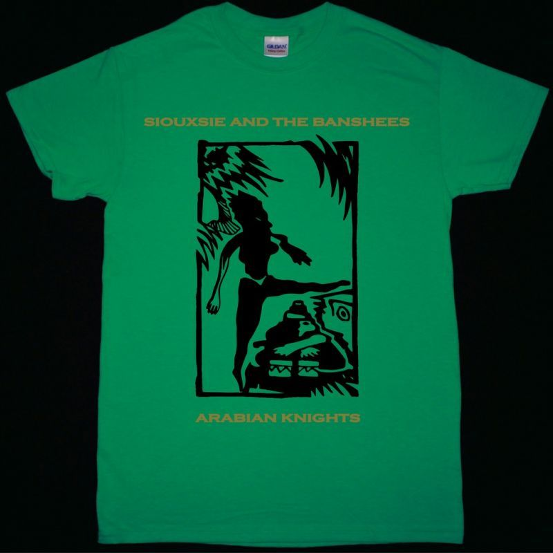 SIOUXSIE AND THE BANSHEES ARABIAN KNIGHTS NEW GREEN T-SHIRT