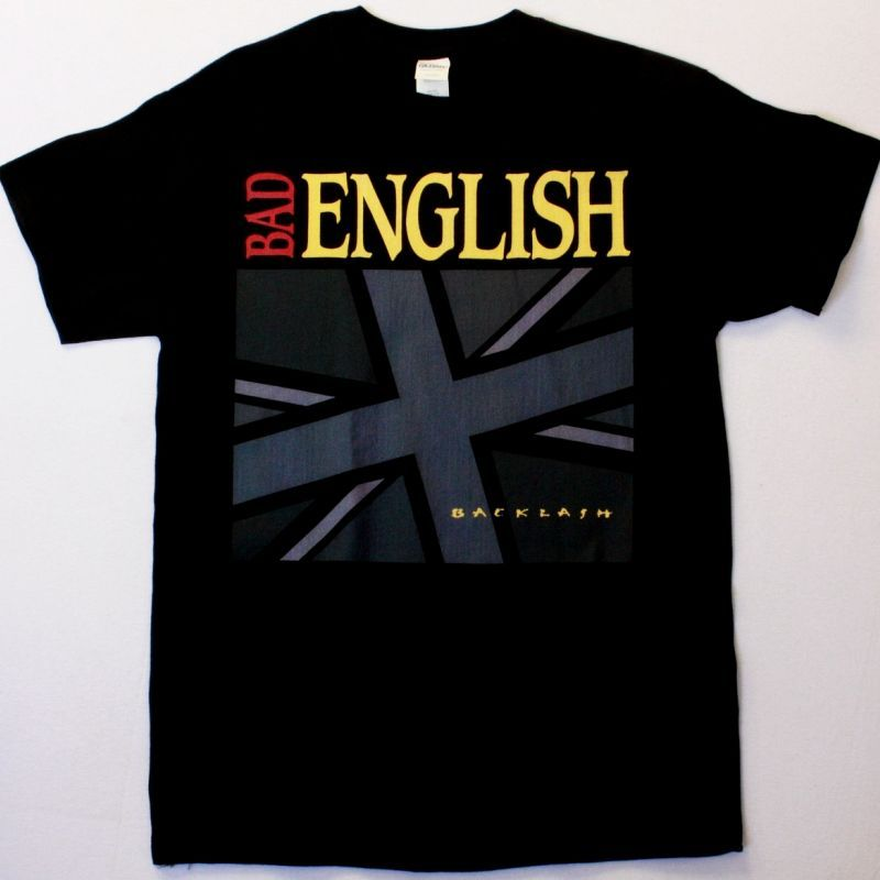 BAD ENGLISH BACKLASH NEW BLACK-TSHIRT