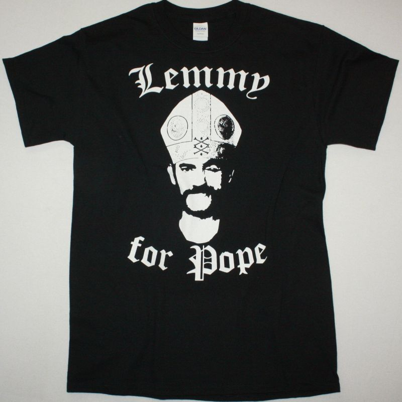 LEMMY FOR POPE MOTORHEAD NEW BLACK T-SHIRT
