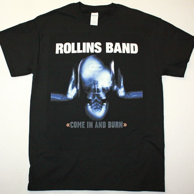 ROLLINS BAND COME IN AND BURN NEW BLACK T-SHIRT