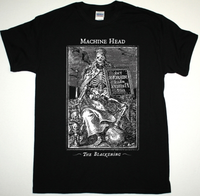 MACHINE HEAD THE BLACKENING 2007 NEW BLACK T-SHIRT