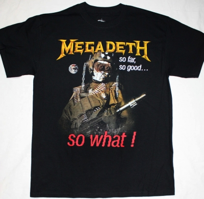 MEGADETH SO FAR,SO GOOD,SO WHAT '88 NEW BLACK T-SHIRT