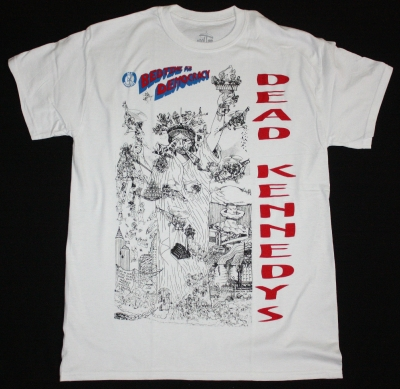 DEAD KENNEDYS BEDTIME FOR DEMOCRACY NEW WHITE T-SHIRT