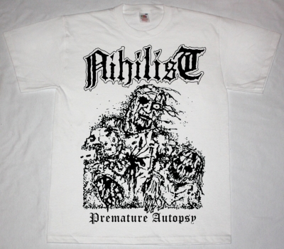 NIHILIST PREMATURE AUTOPSY WHITE NEW T-SHIRT