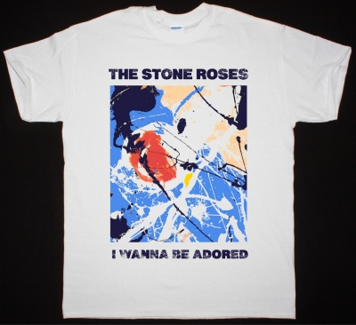 THE STONE ROSES A WANNA BE ADORED NEW WHITE T SHIRT