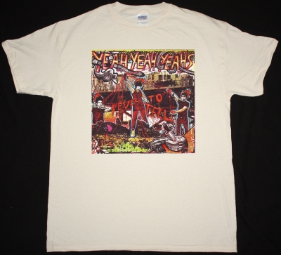 YEAH YEAH YEAHS FEVER TO TELL NEW NATURAL T-SHIRT