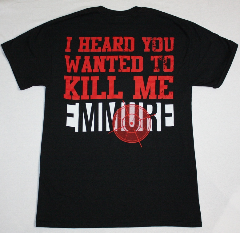 EMMURE  I HEARD YOU WANTED TO KILL ME NEW BLACK T-SHIRT
