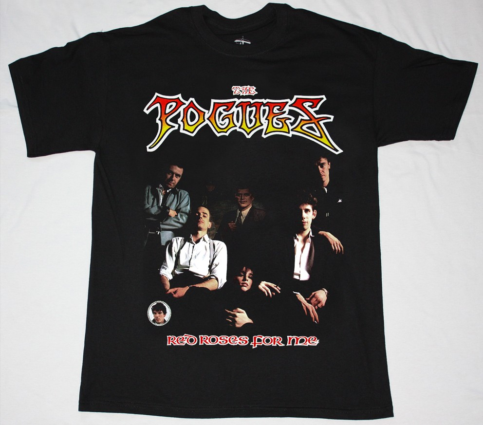 THE POGUES RED ROSES FOR ME'84  NEW BLACK T-SHIRT