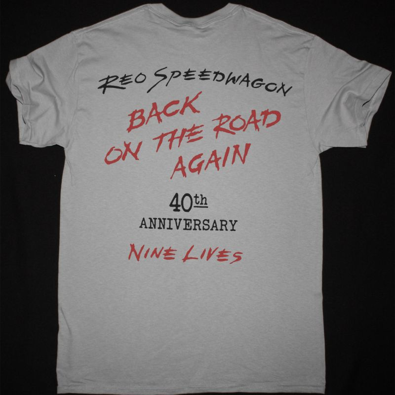 REO SPEEDWAGON NINE LIVES 40 TH ANNIVERSARY NEW GRAVEL T-SHIRT