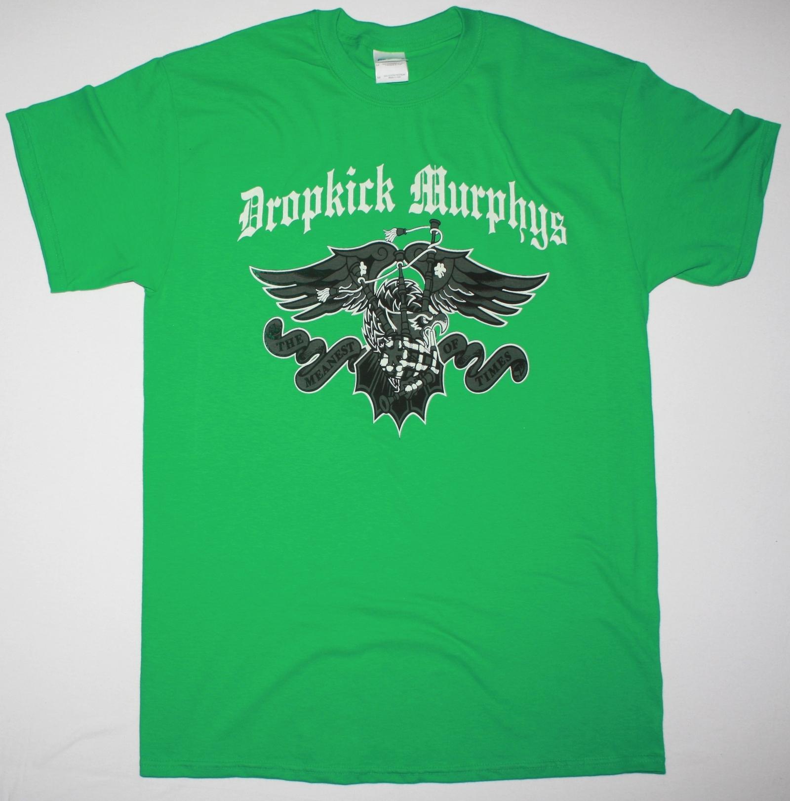 DROPKICK MURPHYS THE MEANEST OF TIMES NEW GREEN T-SHIRT