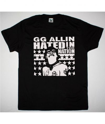 GG ALIN HATED IN THE NATION NEW BLACK T SHIRT