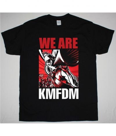 KMFDM WE ARE KMFDM NEW BLACK T SHIRT