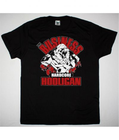 THE BUSINESS HARDCORE HOOLIGAN NEW BLACK T SHIRT