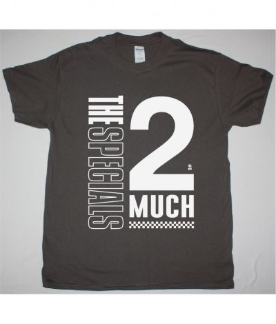 THE SPECIALS 2 MUCH 2 YOUNG NEW GREY CHARCOAL T SHIRT