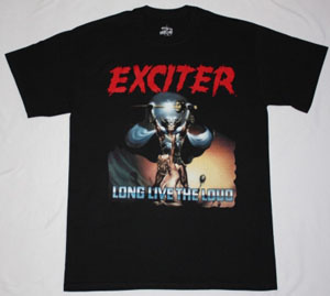 EXCITER LONG LIVE THE LOUD'85 NEW BLACK T-SHIRT