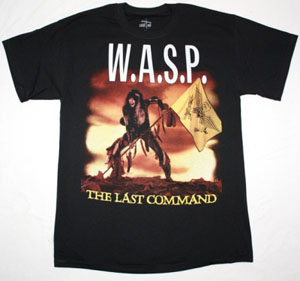 W.A.S.P. THE LAST COMMAND '85  NEW BLACK T-SHIRT